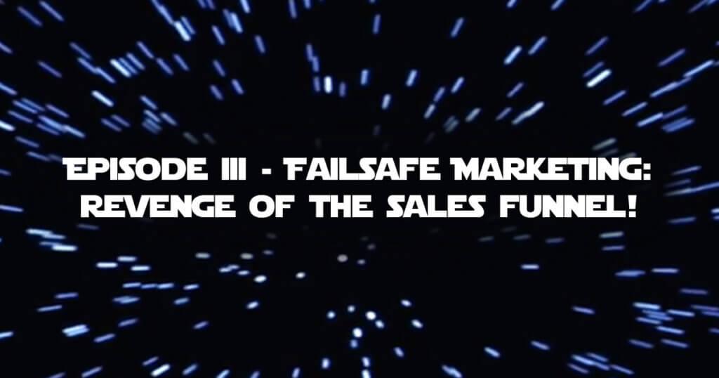 Episode-3-Failsafe-marketin