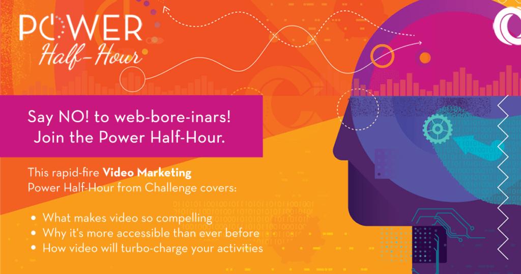 Power half-hour video marketing webinar
