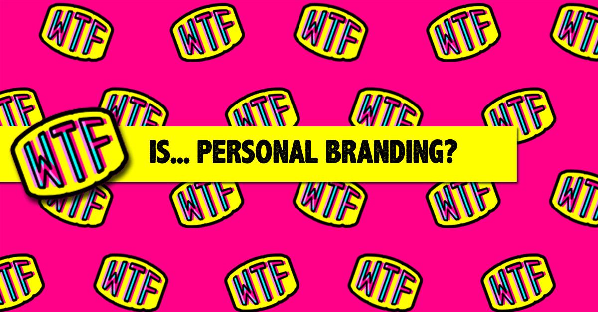 WTF_Personal-Branding